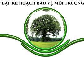 Kế hoạch bảo vệ môi trường